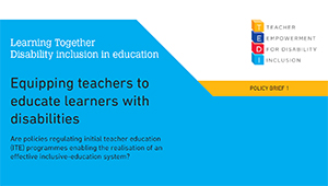Policy Brief 1 - Equipping teachers to educate learners with disabilities
