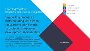 Policy Brief 3 - Supporting teachers in differentiating instruction for learners with severe to profound sensory and developmental disabilities